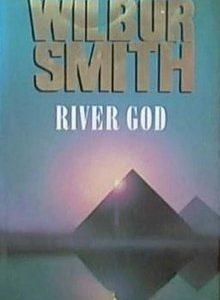 wilbur smith river god Hard Cover
