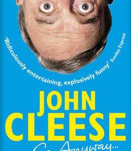 John Cleese - So Anyway