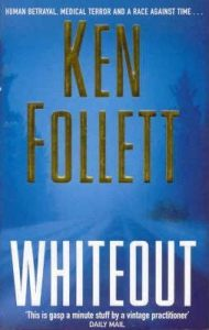 Ken Follet - Whiteout