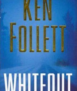 Ken Follet - Whiteout