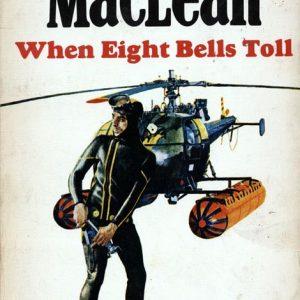 Alistair MacLean - When Eight Bells Toll