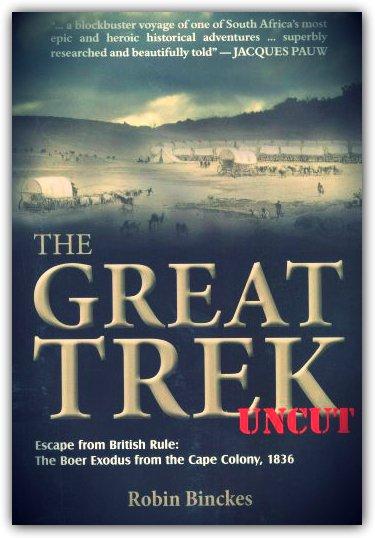 Robin Binckes The Great Trek Uncut