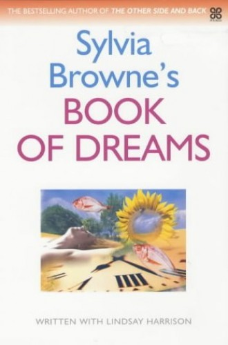 Sylvia Browne's - Book Of Dreams