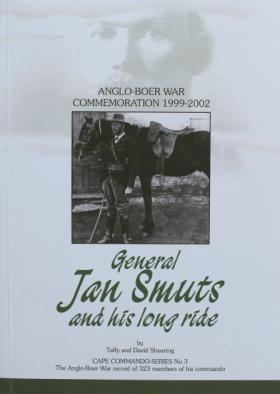 Taffy And David Shearing - General Jan Smuts And His Long Ride