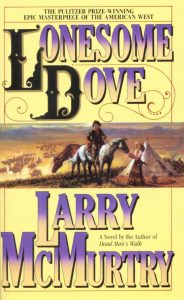 Larry McMurtry Lonesome Dove