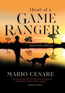 Mario Cesare the heart of a game ranger