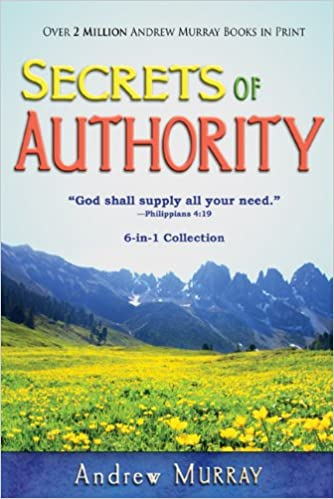 Andrew Murray - Secrets Of Authority