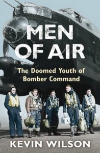 Kevin Wilson - Men Of Air The Doomed Youth Of Bomber Command