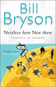 Bill Bryson - Neither Here Nor There Travels In Europe